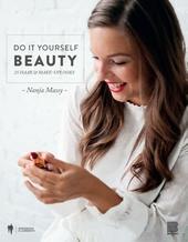 Do it yourself beauty : 25 haar & make-uplooks