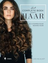 Het complete boek over haar : in 3 stappen naar gezond haar