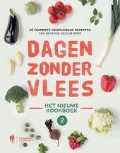 Dagen zonder vlees : het nieuwe kookboek : de favoriete vegetarische recepten van bekende deelnemers. 2