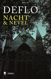 Nacht & nevel / Deflo
