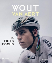 Wout Van Aert : ik fiets focus