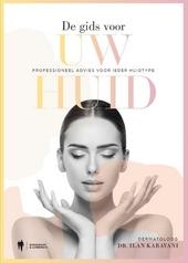 De gids voor uw huid : professioneel advies voor ieder huidtype