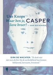 Casper : een rouwboek : waar ben je, lieve broer?