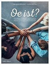 Oe ist? : hoe peer support het welbevinden van jongeren kan verbeteren en pesten op school kan voorkomen