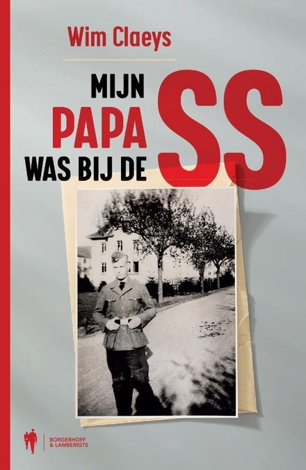 Mijn papa was bij de SS