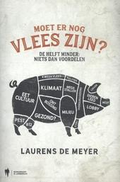 Moet er nog vlees zijn? : de helft minder: niets dan voordelen
