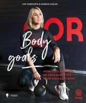 Body goals : work-outs, motivatie en voedingsadvies voor een killer body