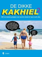 De Dikke Kakhiel. 2, 304 vet domme grappen voor op het strand of op je werk ofzo
