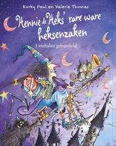 Hennie de heks' (rare) ware heksenzaken : 3 verhalen gebundeld
