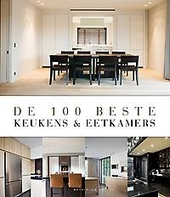 De 100 beste keukens & eetkamers