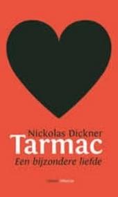 Tarmac : een bijzondere liefde