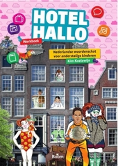 Hotel Hallo : Nederlandse woordenschat voor anderstalige kinderen. Werkboek