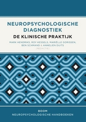 Neuropsychologische diagnostiek : de klinische praktijk