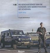 De geschiedenis van de Koninklijke Marechaussee op Schiphol 1946-2013