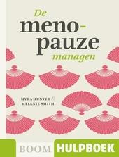 De menopauze managen : omgaan met opvliegers en nachtzweten