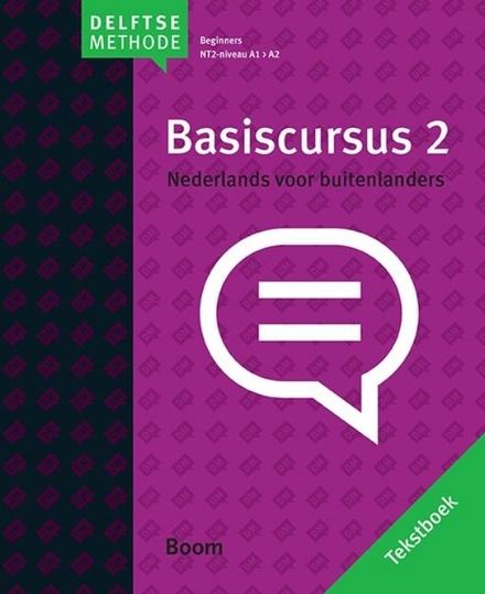 Basiscursus Nederlands voor buitenlanders. Tekstboek, 2