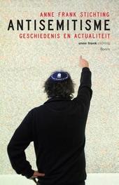 Antisemitisme : geschiedenis en actualiteit