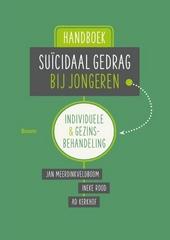 Handboek suïcidaal gedrag bij jongeren : individuele en gezinsbehandeling