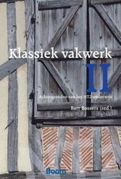 Klassiek vakwerk II : achtergronden van het NT2-onderwijs : de beste artikelen uit Vakwerk 5-9