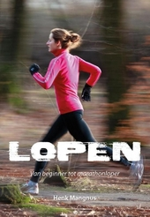 Lopen : van beginner tot marathonloper