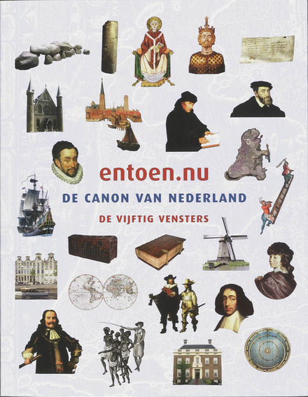 entoen.nu : de canon van Nederland. [Deel B], De vijftig vensters