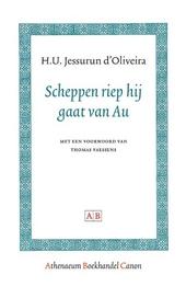 Scheppen riep hij gaat van Au : 11 interviews met W.F. Hermans, Gerrit Achterberg, Lucebert, Pierre Kemp, Harry Mul...