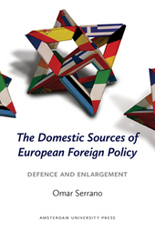 The domestic sources of European foreign policy : defence and enlargement