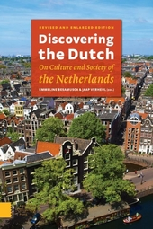 Discovering the Dutch : on culture and society of the Netherlands