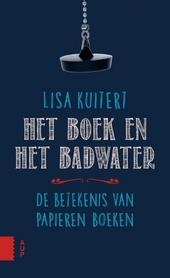 Het boek en het badwater : de betekenis van papieren boeken