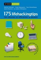175 lifehackingtips om slimmer en efficiënter te werken