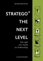 Stratego, the next level : het spel van macht en leiderschap