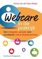 Webcare in de praktijk : een integrale aanpak voor excellente online klantenservice