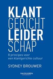 Klantgericht leiderschap : 8 principes voor een klantgerichte cultuur