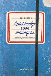 Spiekboekje voor managers : 99 meestgebruikte modellen