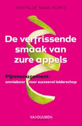 De verfrissende smaak van zure appels : pijnmanagement : onmisbaar voor succesvol leiderschap