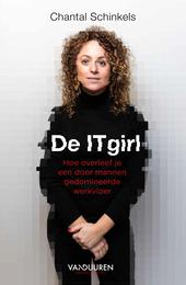 De IT-girl : hoe overleef je een door mannen gedomineerde werkvloer