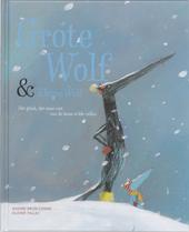 Grote Wolf & Kleine Wolf : het geluk, dat maar niet van de boom wilde vallen