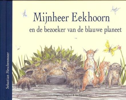 Mijnheer Eekhoorn en de bezoeker van de blauwe planeet