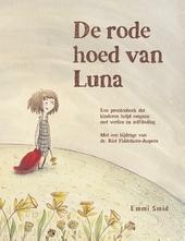 De rode hoed van Luna : een prentenboek dat kinderen helpt omgaan met verlies na zelfdoding