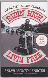 Ridin' high, livin' free : de beste Harley-verhalen