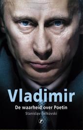 Vladimir : de waarheid over Poetin