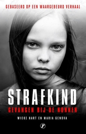 Strafkind : gevangen bij de nonnen