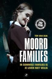 Moordfamilies : in sommige families is je leven niet veilig