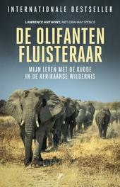 De olifanten fluisteraar : mijn leven met de kudde in de Afrikaanse wildernis