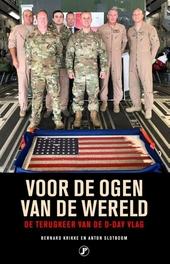 Voor de ogen van de wereld : de terugkeer van de D-day vlag