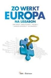 Zo werkt Europa na Lissabon