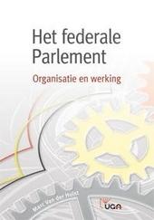 Het federale Parlement : organisatie en werking