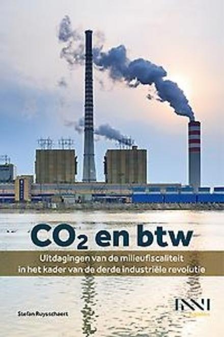 CO2 en btw : uitdagingen van de milieufiscaliteit in het kader van de derde industriële revolutie