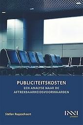 Publiciteitskosten : een analyse naar de aftrekbaarheidsvoorwaarden