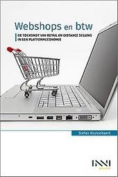 Webshops en btw : de toekomst van retail en distance selling in een platformeconomie